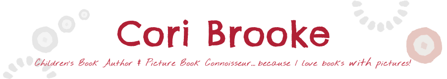 Cori Brooke - Children's Book Author & Picture Book Connoisseur