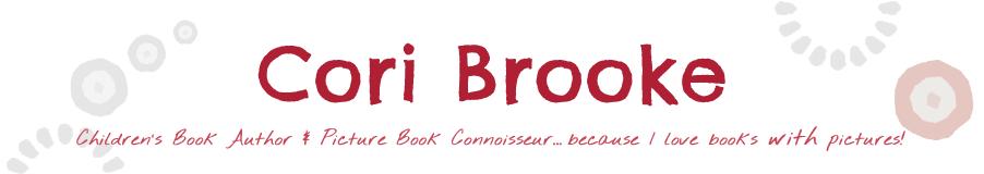 Cori Brooke - Children's Book Author & Picture Book Connoisseur
